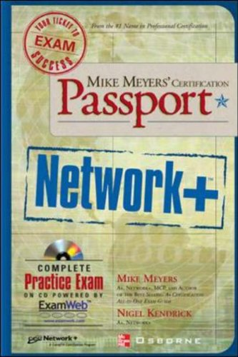 Mike Meyers' Network+ Certification Passport By Mike Meyers