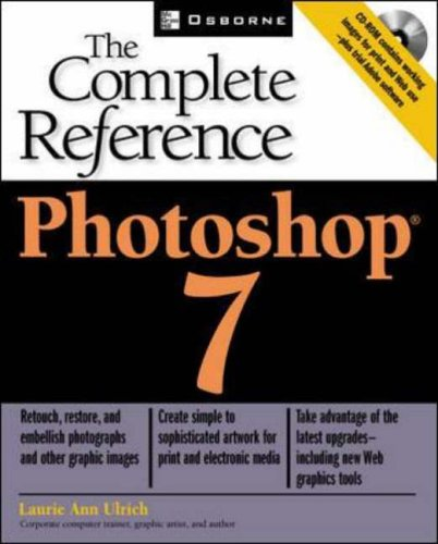 Photoshop(R) 7: The Complete Reference By Laurie Fuller