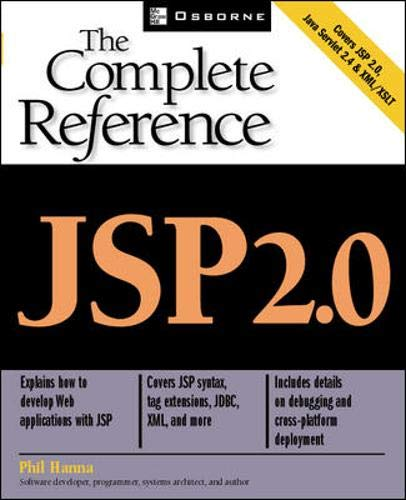 JSP 2.0: The Complete Reference, Second Edition By Phillip Hanna