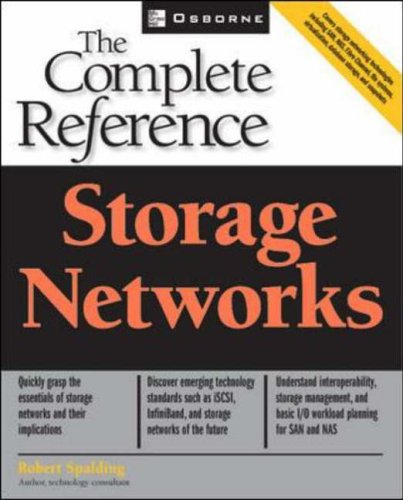 Storage Networks: The Complete Reference By Robert Spalding
