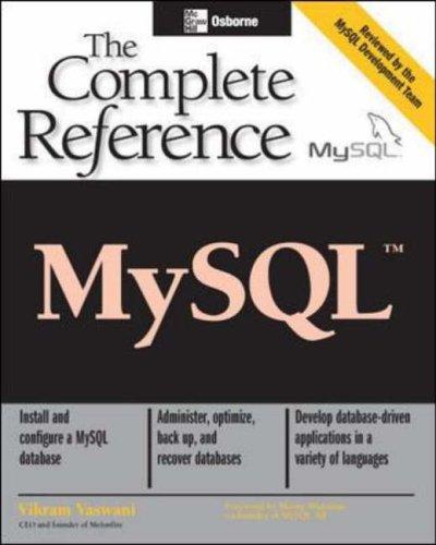MySQL: The Complete Reference By Vikram Vaswani