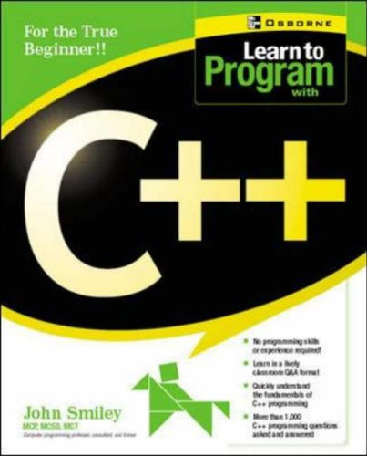 Learn to Program with C++ By John Smiley