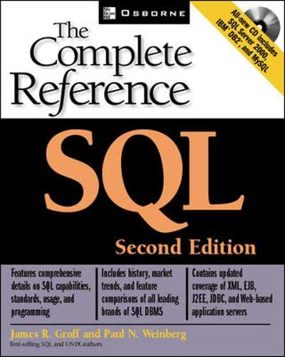 SQL: The Complete Reference, Second Edition (Osborne Complete Reference Series) By James R. Groff