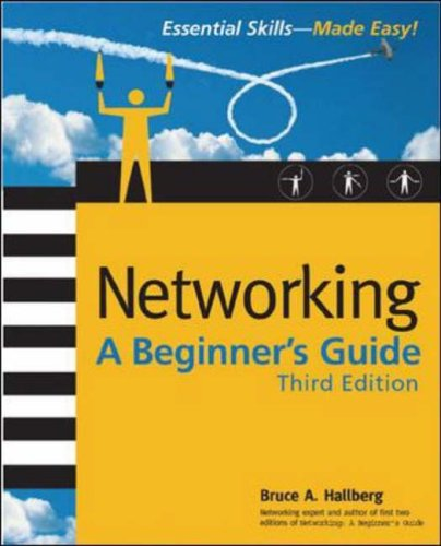 Networking: A Beginner's Guide, Third Edition By Bruce Hallberg