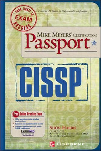Mike Meyers' CISSP(R) Certification Passport By Shon Harris