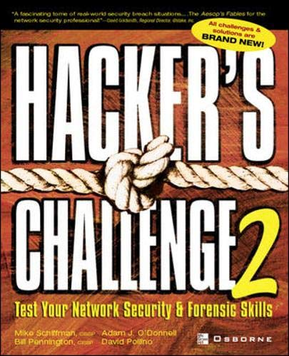 Hacker's Challenge 2: Test Your Network Security & Forensic Skills By Mike Schiffman