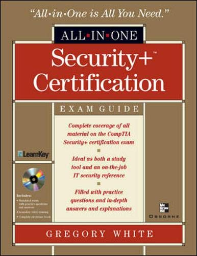 Security+ Certification All-in-One Exam Guide By Gregory White