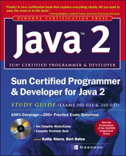 Sun Certified Programmer & Developer for Java 2 Study Guide (Exam 310-035 & 310-027) By Katherine Sierra