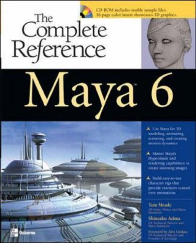 Maya 6: The Complete Reference By Tom Meade