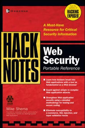 HackNotes Web Security Pocket Reference By Mike Shema