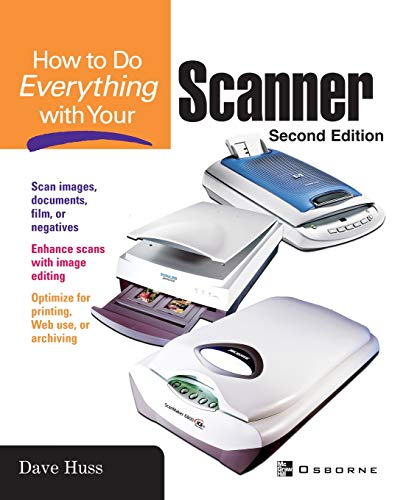 How To Do Everything with Your Scanner By Jill Gilbert