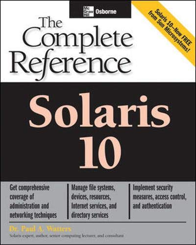 Solaris 10 The Complete Reference By Paul Watters