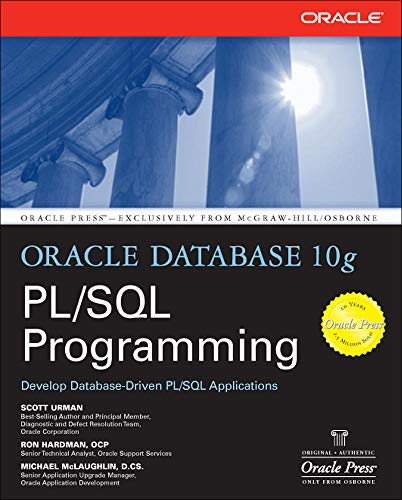 Oracle Database 10g PL/SQL Programming By Scott Urman