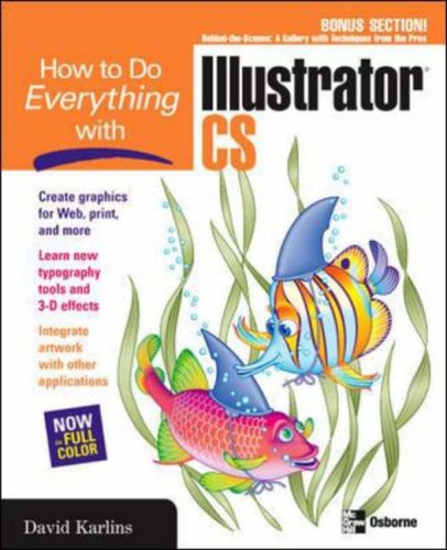 How to Do Everything with Illustrator CS By David Karlins