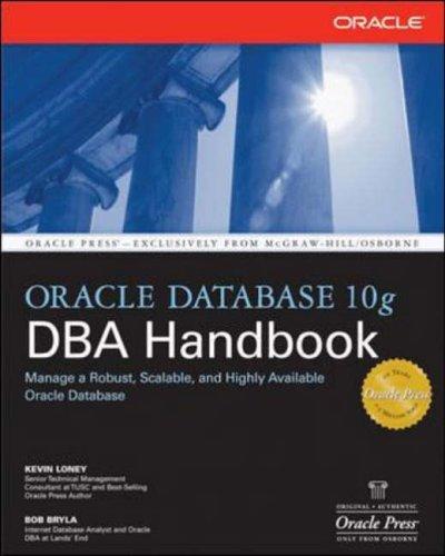 Oracle Database 10g DBA Handbook By Kevin Loney