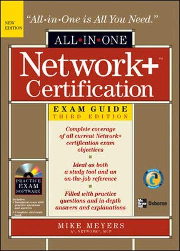 Network+ Certification All-in-One Exam Guide, Third Edition By Mike Meyers