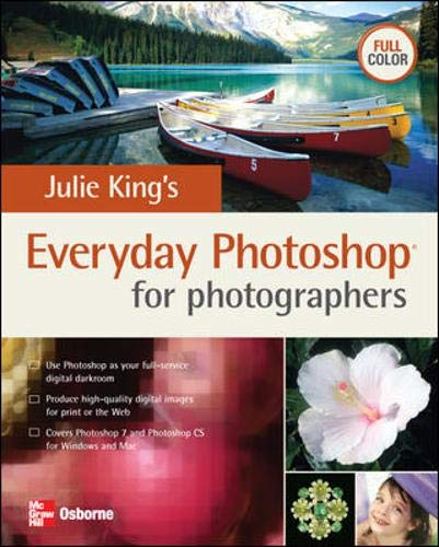 Julie King's Everyday Photoshop for Photographers By Julie Adair King