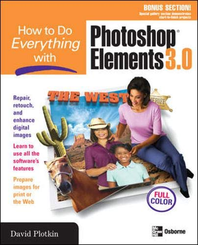 How to Do Everything with Photoshop(R) Elements 3.0 by D. Plotkin