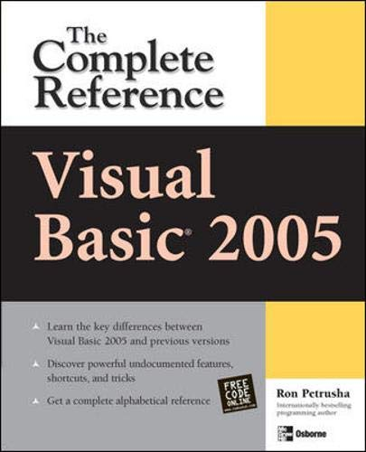 Visual Basic 2005: The Complete Reference By Ron Petrusha