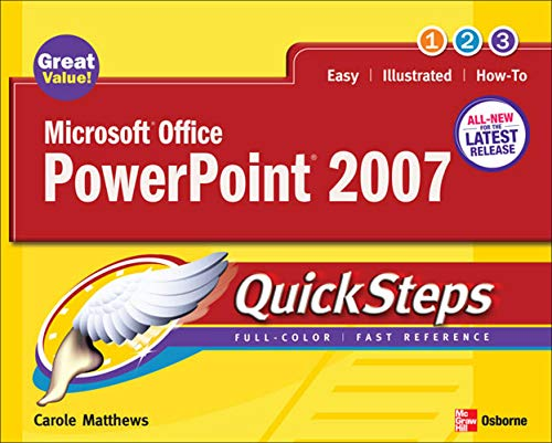 Microsoft Office PowerPoint 2007 QuickSteps By Carole Matthews