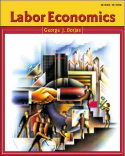 Labor Economics By George Borjas