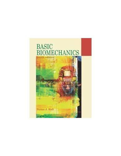 Basic Biomechanics by Susan Hall