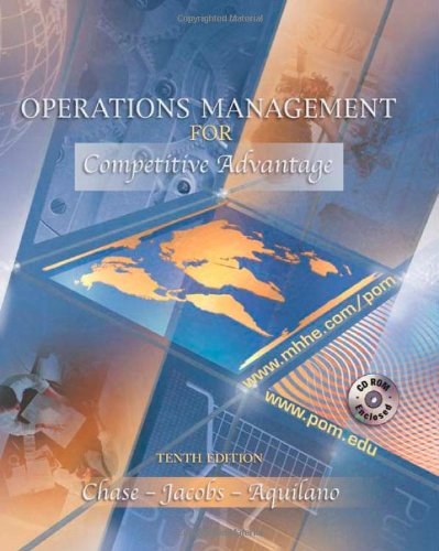Operations Management for Competitive Advantage By Richard Chase (Indiana Univ Bloomington)