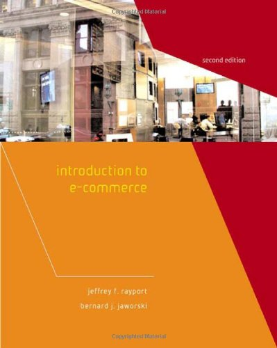 Introduction to E-Commerce By Jeffrey F Rayport