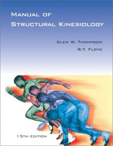 Manual of Structural Kinesiology By Thompson