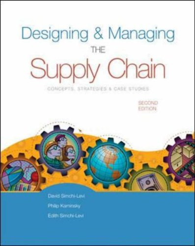 Designing and Managing the Supply Chain w/ Student CD-Rom By David Simchi-Levi