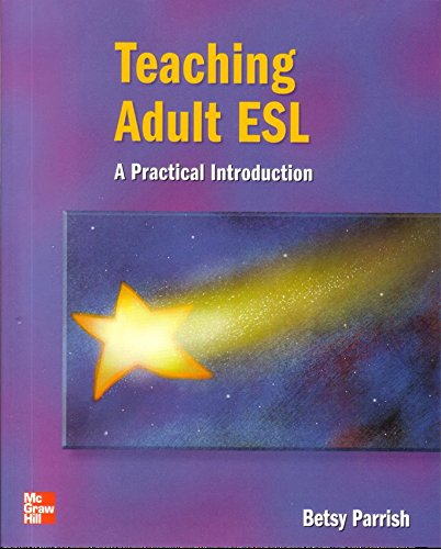 Teaching Adult ESL Teacher's Book By Betsy Parrish