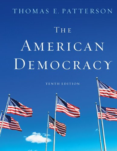 The American Democracy By Thomas E Patterson, Dr