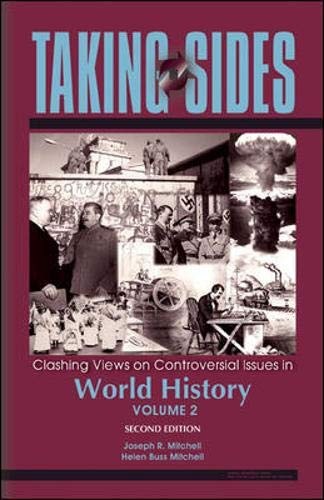Taking Sides: Clashing Views in World History, Volume 2 By Joseph Mitchell