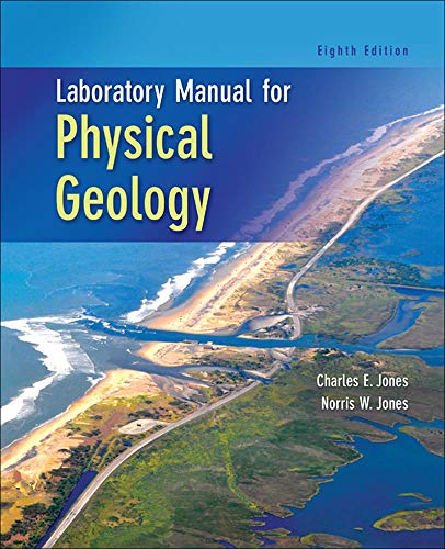 Laboratory Manual for Physical Geology By Charles E Jones