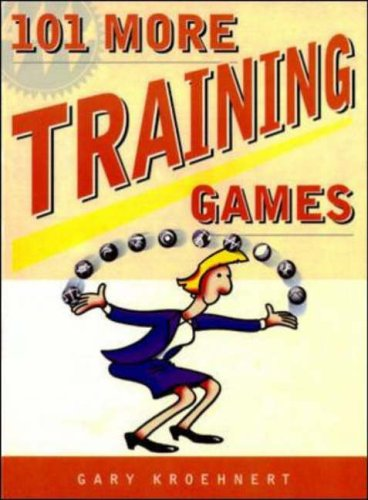 101 More Training Games By Gary Kroehnert