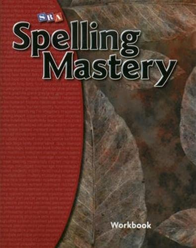 Spelling Mastery Level F, Student Workbook By McGraw Hill