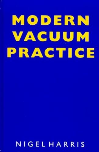 Modern Vacuum Practice By Nigel Harris