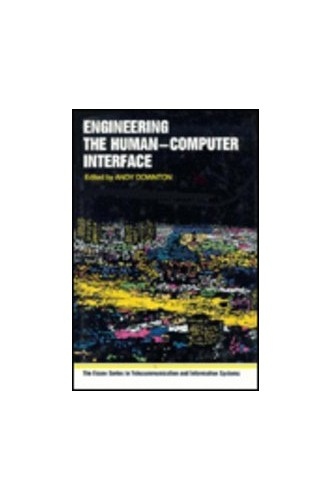 Engineering the Human-Computer Interface By Andy Downton