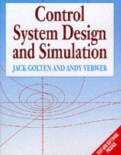 Control System Design and Simulation by Jack Golten