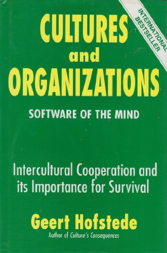 Cultures and Organizations: Software of the Mind By Geert H. Hofstede
