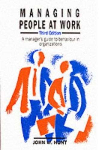 Managing People At Work By John W. Hunt