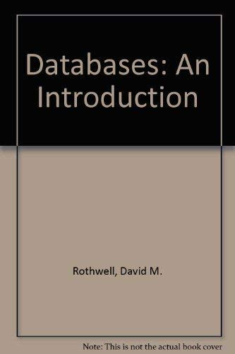 Databases By David M. Rothwell