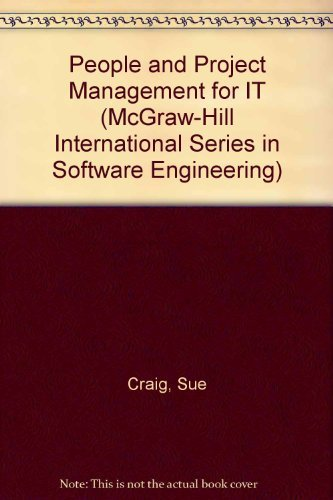 People And Project Management For I.T. By Sue Craig