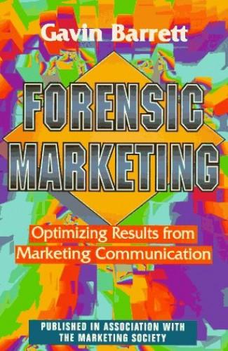 Forensic Marketing By Gavin Barrett