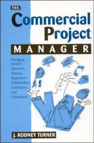 The Commercial Project Manager By J. Turner