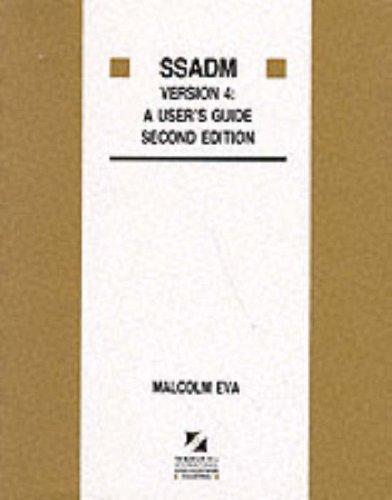 Ssadm: A User'S Guide By Malcolm Eva