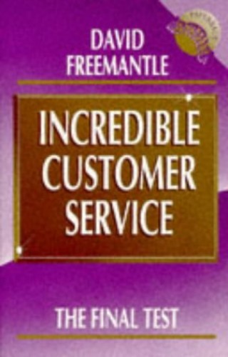 Incredible Customer Service By David Freemantle