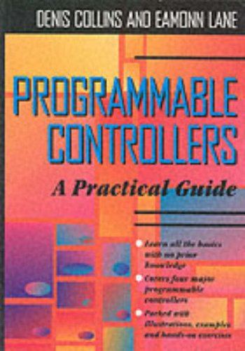 Programmable Controllers by Denis A. Collins