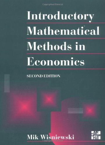Introductory Mathematical Methods in Economics by Mik Wisniewski
