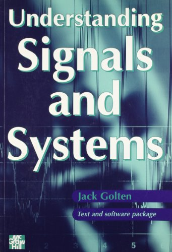 Understanding Signals And Systems By Jack Golten